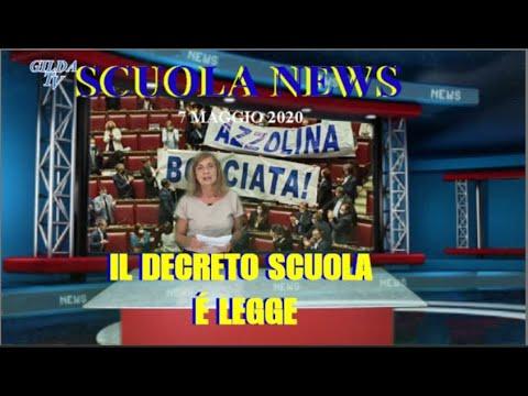 SCUOLA NEWS 7 GIUGNO 2020. IL DECRETO SCUOLA É LEGGE